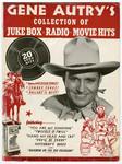 Gene Autry's Collection of Juke Box Radio Movie Hits