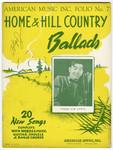 Home and Hill Country Ballads Folio No. 7