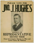 Campaign broadside, John J. Hughes