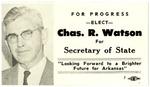 Campaign card, Charles R. Watson