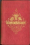 Wild Sports in the Far West, cover and title page