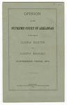 1874 November: Supreme Court of Arkansas, Opinion in the case of Elisha Baxter versus Joseph Brooks