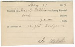 1887 May 21: Receipt, of George E. Williams, deputy marshal, for night's lodging; A. Welch, signature