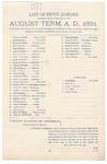 1891 October 05: Venire facias, commanding the summons of George A. Bryant, Joseph Bonner, Thomas C. Bethel, John J. Bonner, Alonzo Bouton, John W. Clayborn, Henry P. Dooly, Linley M. Deering, Joseph A. Duncan, Frank W. Dunn, James O. Eubanks, John Fishero, John A. Fisher, Henry P. Floyd, William C. Gentry, Francis M. Graham, James H. Hamilton, Alford P. Holt, George W. Hobbs, Agrippa T. Hopkins, Mack McKinney, Samuel T. McMasters, Hugh F. Mullen, Osborn McCall, John D. McCleary, Charles, Nichols, John Paterson, Henry K. Phillips, Obadiah C. Richmond, Porter A. Savage, Joseph Stafford, Britton Upchurch, Daniel W. Weld, Henry B. Wheeler, John F. Williams, John Williams Sr., Robert Whiting, petit jurors; James P. Mack, Frank Freer, Henry T. Burdick, B.J. Griffin, Henry Williams, alternate petit jurors; Stephen Wheeler, clerk